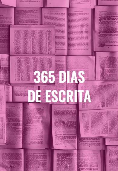 365 dias de escrita
